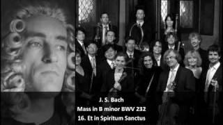 J. S. Bach - Mass in B Minor BWV 232 - 16. Et in Spiritum Sanctum (16/23)