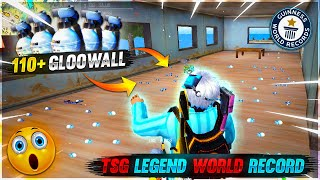 GOT 110+ GLOOWALL IN RANK MATCH🤯❤️ - NEW WORLD RECORD BY TSG LEGEND 🔥