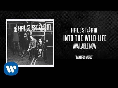 "Halestorm ""Bad Girl's World"" [Official Audio]"