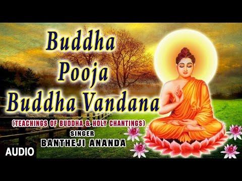 Buddha Pooja, Buddha Vandana I BANEJI ANANDA I Teachings of Buddha & Holy Chantings I Audio Song