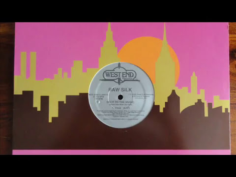 raw silk  do it to the music original 12 club mix with Lyrics