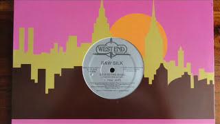 raw silk - do it to the music (original 12