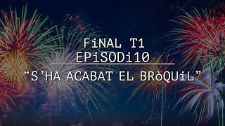 "TRUCA'M👉🏻EPiSODi 10: ""S'HA ACABAT EL BRòQUiL"""