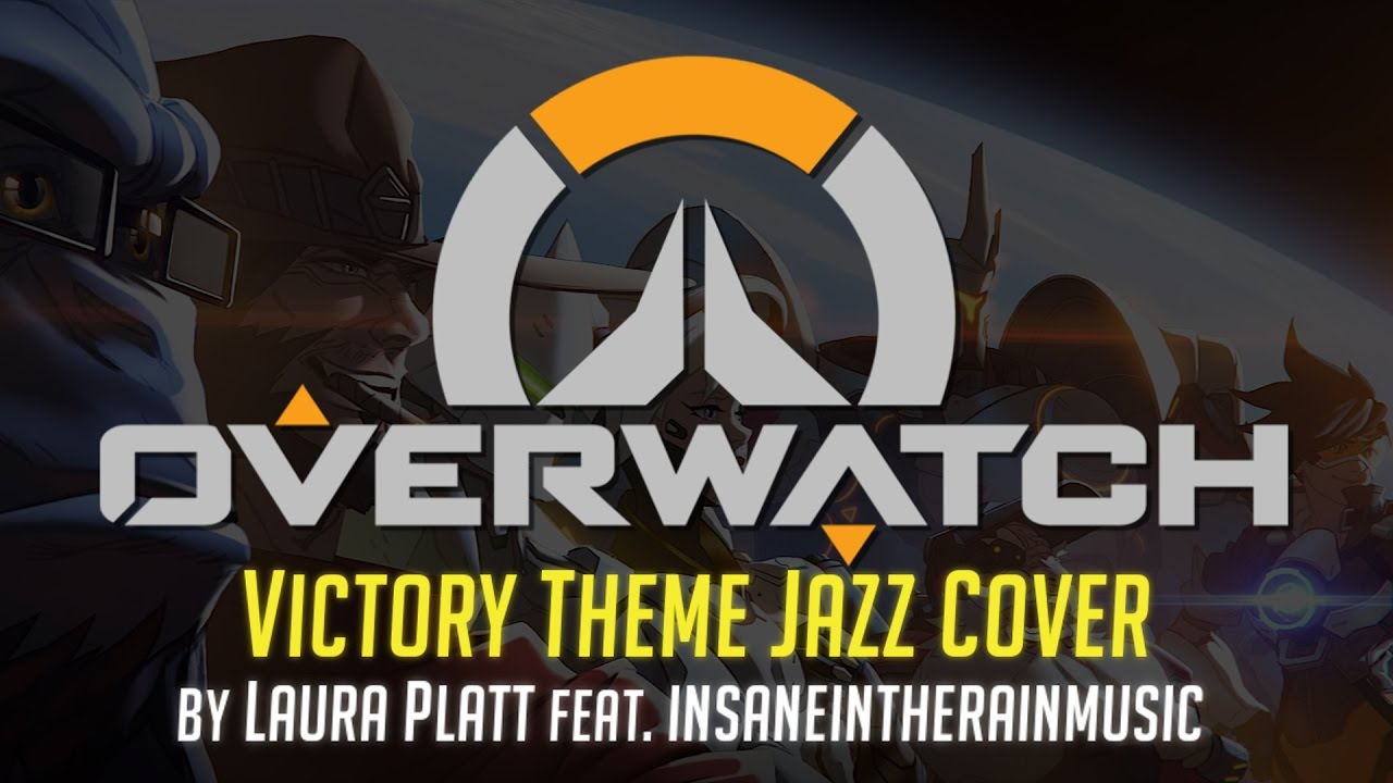 Google themes overwatch - Overwatch Victory Theme Jazz Cover Feat Insaneintherainmusic