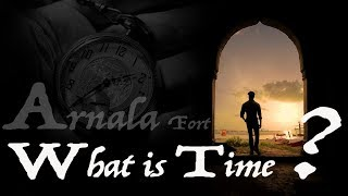 Arnala Fort, What is Time ? Travel Motivation
