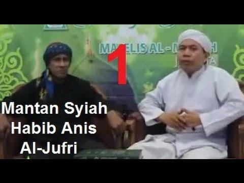Habib Anis Al Jufri, Mantan Syiah Dan Sudah Bertaubat
