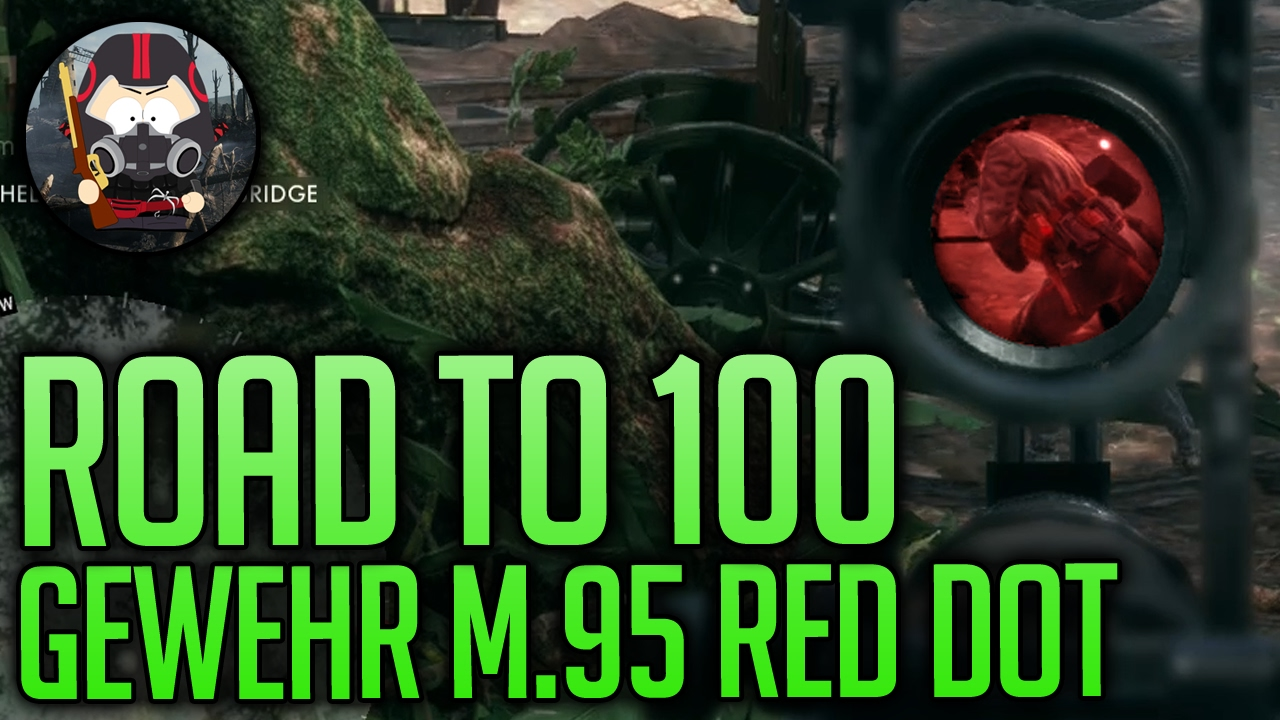 battlefield 1 gewehr m 95 red dot road to 100 youtube