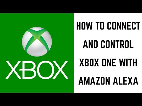 How to Connect and Control Xbox One with Amazon Alexa