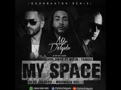 Wisin y yandel ft Don omar  my space.