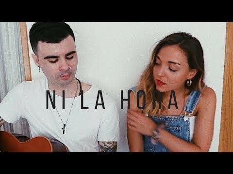 Ni La Hora - Ana Guerra, Juan Magan