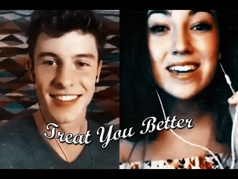 HOT!!! Treat You Better - Shawn Mendes Ft. Mariah Belgrod via Smule + Lyrics