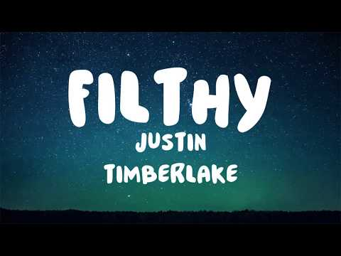 Justin Timberlake  Filthy LYRICS