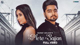 Mere Sajjan Hairat Aulakh Full Rav Dhillon Latest Punjabi Gk Digital Geet Mp3