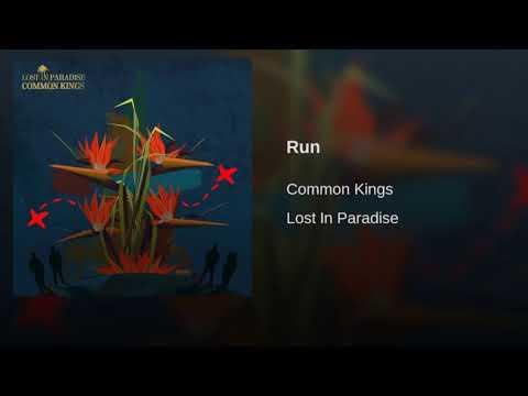 Common Kings - Run 🌴🌊