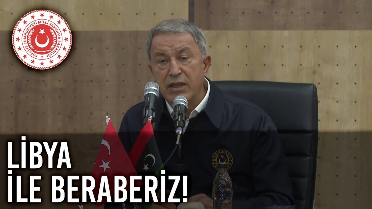 """Bakan Akar: """"Kardeş Olarak, Tek Yumruk, Tek Vücut Olarak Haklı Davalarında Libya İle Beraberiz"""""""