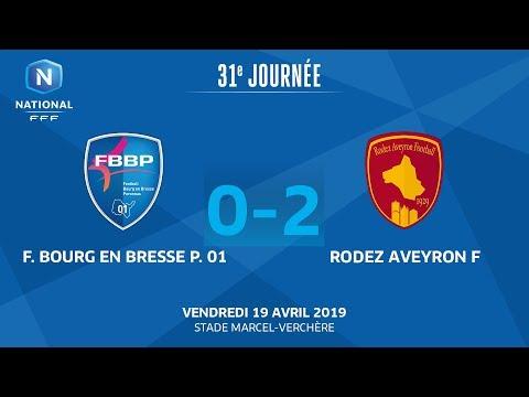 J31 : F.Bourg en Bresse Péronnas 01 - Rodez Aveyron F. (0-2), le résumé I National FFF 2018-2019