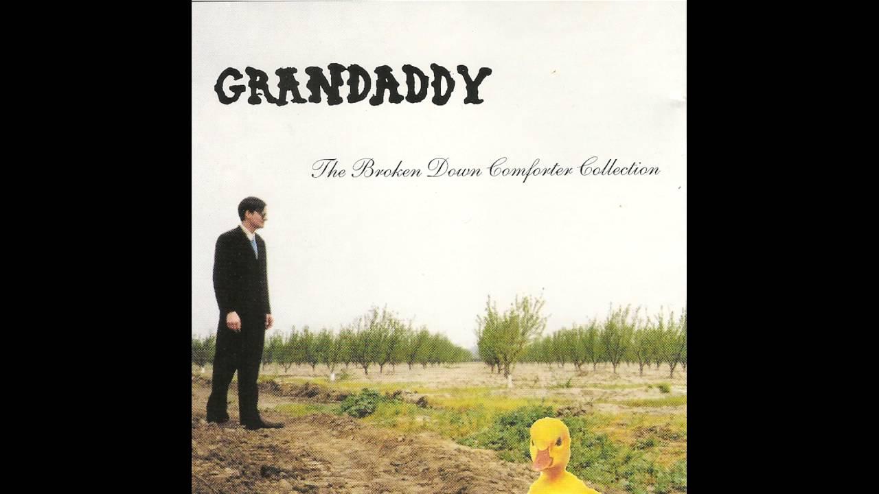 Grandaddy - The Broken - Down Comforter Collection ( Full Album )