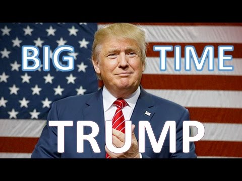 Big Time Trump