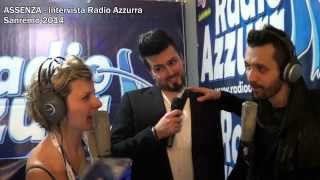 Sanremo 2014 - Intervista Assenza a Radio Azzurra