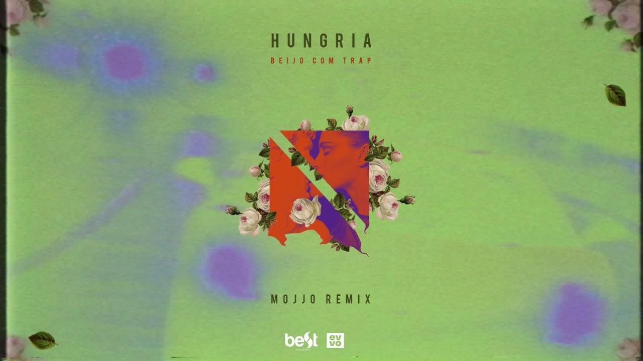 hungria-hip-hop-beijo-com-trap-mojjo-remix