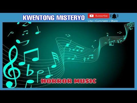 No copyright Horror music/scary-kwentong misteryo