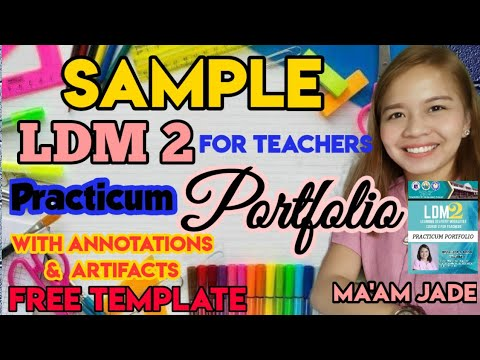 Download LDM2 SAMPLE PRACTICUM PORTFOLIO /WITH ANNOTATIONS & ARTIFACTS/FREE TEMPLATE SOFTCOPY #LDM2