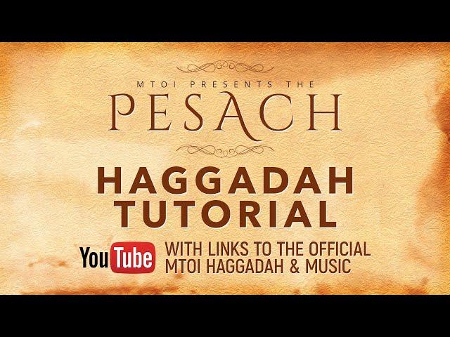 Pesach 2020 Haggadah Tutorial with Links
