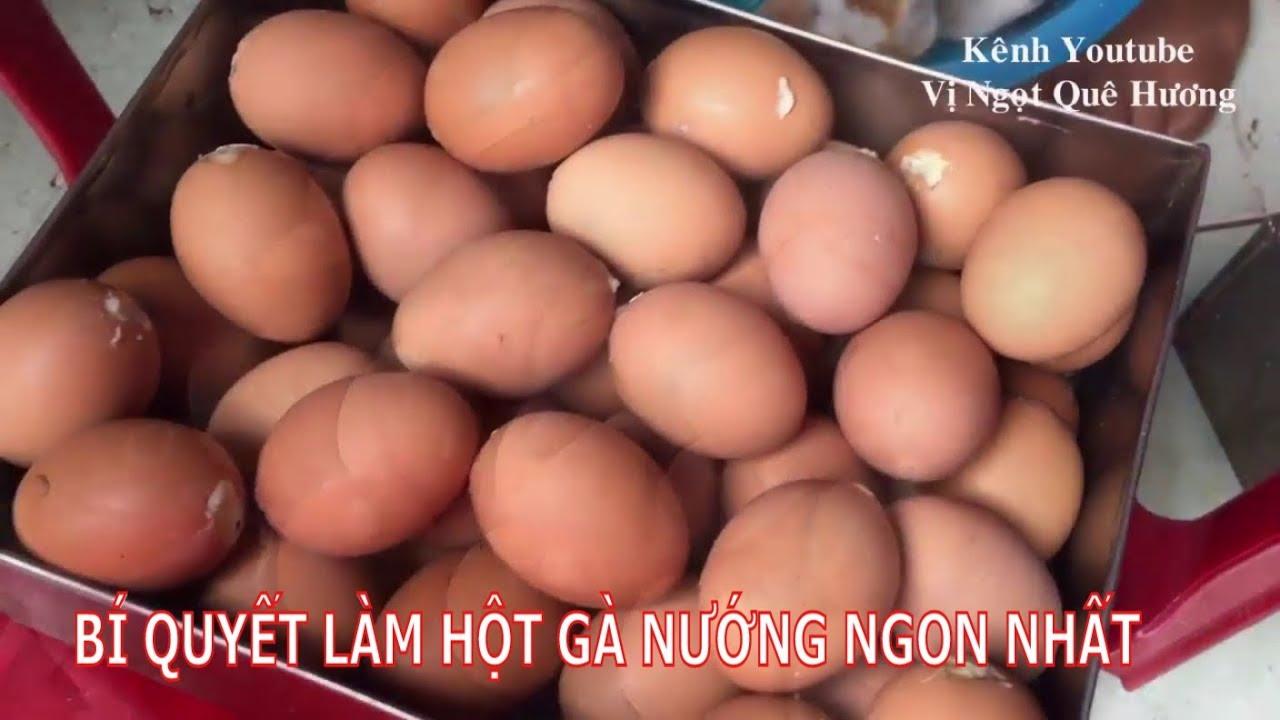 Bí quyết làm hột gà nướng  ngon nhất l Làm để bán l Grilled chicken eggs