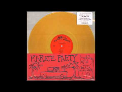 Karate Party-Black Helicopter LP