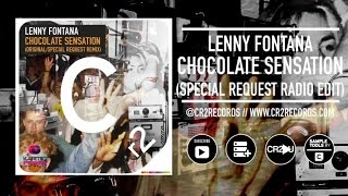 Lenny Fontana - Chocolate Sensation - Special Request Radio Edit