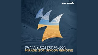 Mirage (Tom Swoon Remode)