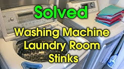 Washing Machine - Laundry Room Smell / Odor