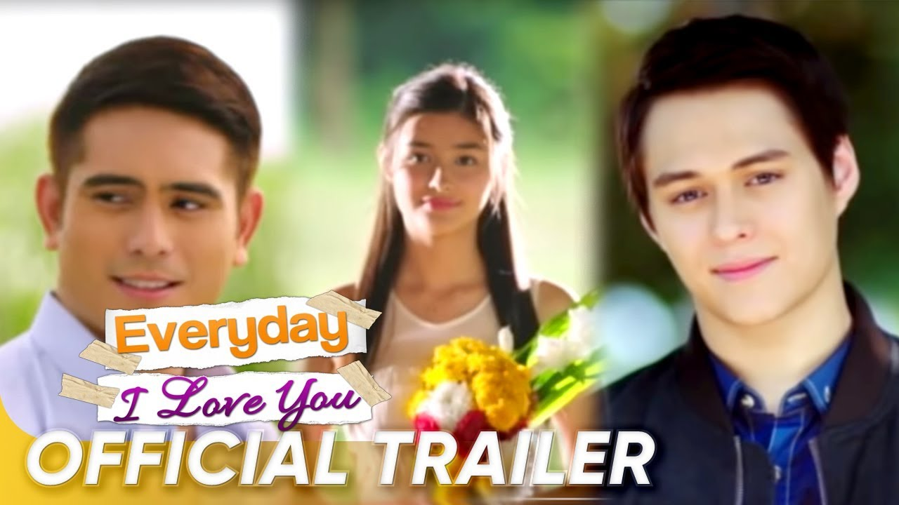 Everyday I Love You Official Trailer 2 Gerald Liza Soberano Enrique Everyday I Love You Youtube