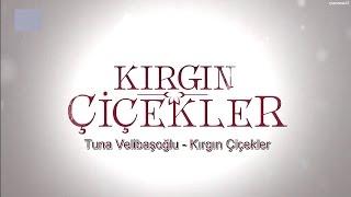 OST Bunga Yang Terluka (Tuna Velibaşoğlu - Kırgın Çiçekler) + Karaoke + Subtitle Indonesia