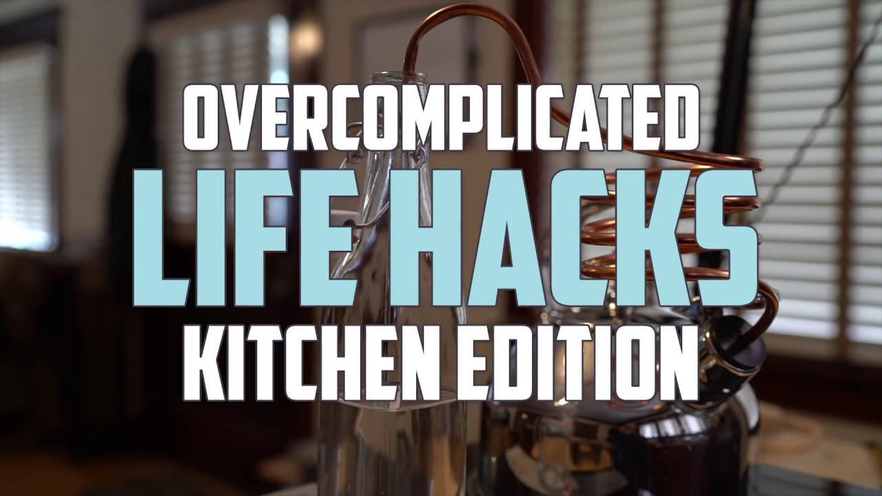 Over Complicated Life Hacks: Kitchen Edition - YouTube