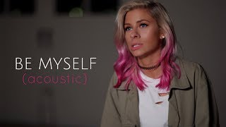 Andie Case - Be Myself (Acoustic)