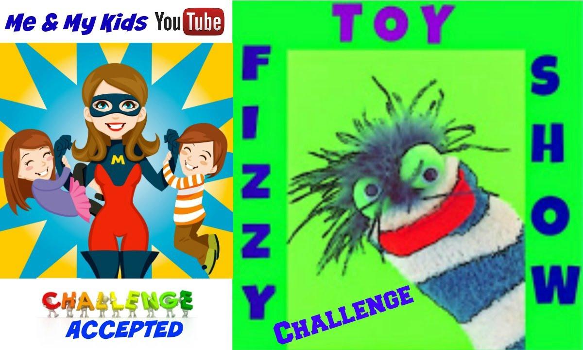 Fizzy Fun Toys: Fizzy Toy Show Challenge