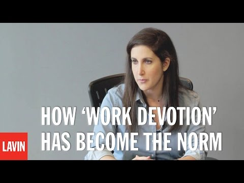 Rahaf Harfoush: How 'Work Devotion' Has Become the Norm