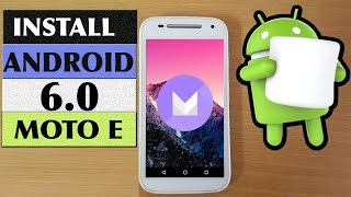 CM13: Install Android 6 0 MarshMallow On Moto E & Moto E2 [ STEP BY STEP GUIDE]