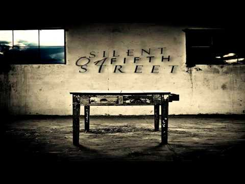 Silent On Fifth Street - Days Of Destruction