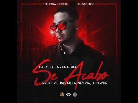 Se Acabó - Joey El Invencible Prod. By Young Killa & Neyvia [Lyric Video]
