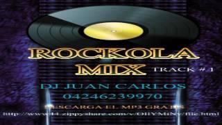 SET DE ROCKOLA TRACK 1  DJ JUAN CARLOS 04246239970