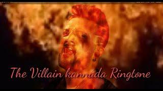 The villain Rana Rana Raavan kannada ringtone ||#💓sudeep and Shivarajkumar 2020
