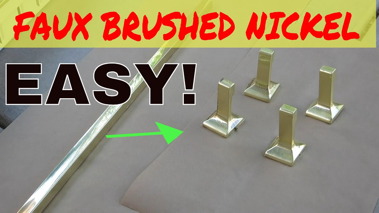 Faux Brushed Satin Nickel With Spray Paint Youtube