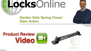 Garden Gate Spring Closer   Slam Action    LocksOnline Product Review