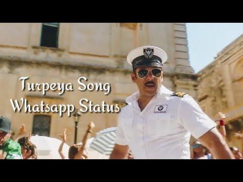 Turpeya Song Bharat Salman Khan Katrina Kaif Whatsapp Status