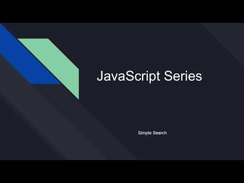 Simple Search In JavaScript [JavaScript Series]