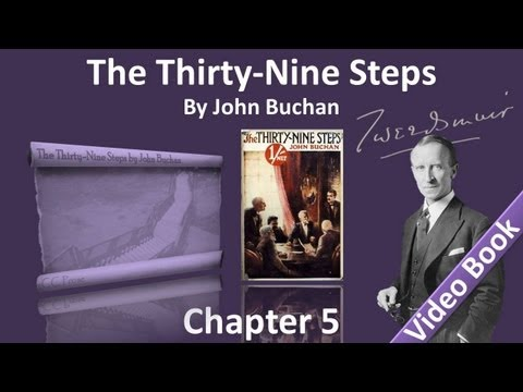 Chapter 05 - The Thirty-Nine Steps by John Buchan - The Adventure of the Spectacled Roadman