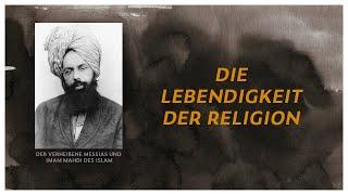 DER MESSIAS IST DA  |  Seine Lehre  -  Die Lebendigkeit der Religion