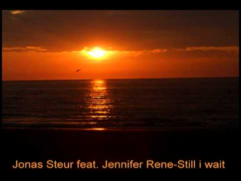 Jonas Steur feat. Jennifer Rene - Still I Wait